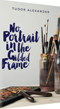 Image of the cover of the novel: No Portrait in the Gilded Frame